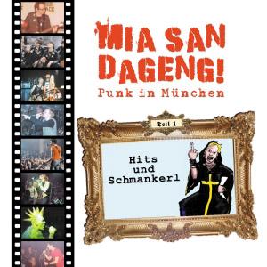 Various: Mia san dangeng! Teil 1: Hits und Schmankerl
