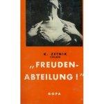 """K. Zetnik 135 633: """"Freuden-Abteilung!"""" (1960)"""
