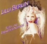 Lilli Berlin: Süß und erbarmungslos (1982)