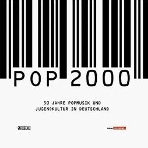 V/A: Pop 2000 - 50 Jahre Popmusik und Jugendkultur in Deutschland (1999)