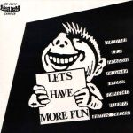 V/A: Let's Have More Fun (1985)