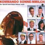 Kommando Sonne-nmilch: Der Specht baut keine Häuser mehr (2003)